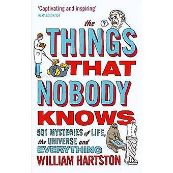 As coisas que ninguém sabe - 501 mistérios da vida - o universo um