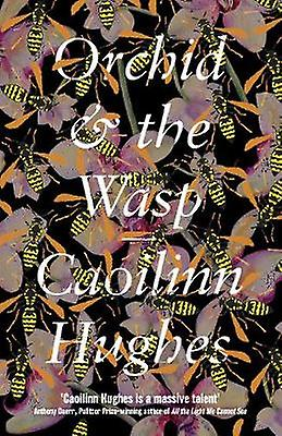 Orchid & the Wasp by Orchid & the Wasp - 9781786073655 Book