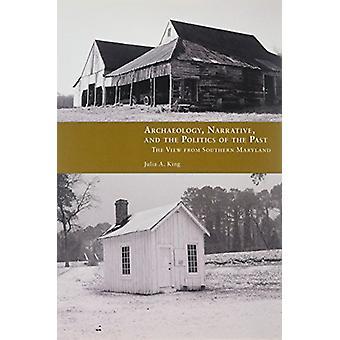 Archéologie - récit - and the Politics of the Past - la vue depuis