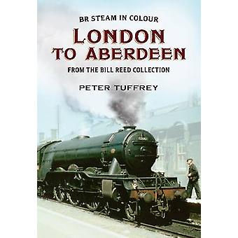 British Steam in Colour - London to Aberdeen from the Bill Reed Collec