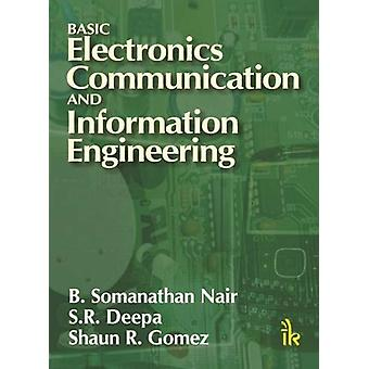 Basic Electronics Communication and Information Engineering by B. Som