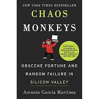 Chaos-Affen: Obszöne Fortune und zufällige Fehler im Silicon Valley