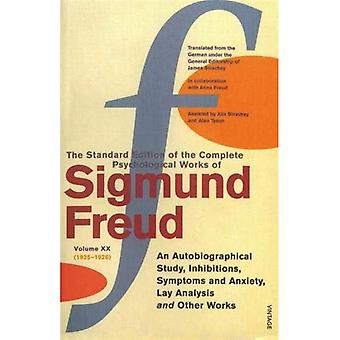 The Complete Psychological Works of Sigmund Freud:  An Autobiographical Study ,  Inhibitions ,  Symptoms and Anxiety ,  Lay Analysis  and Other Works v. 20
