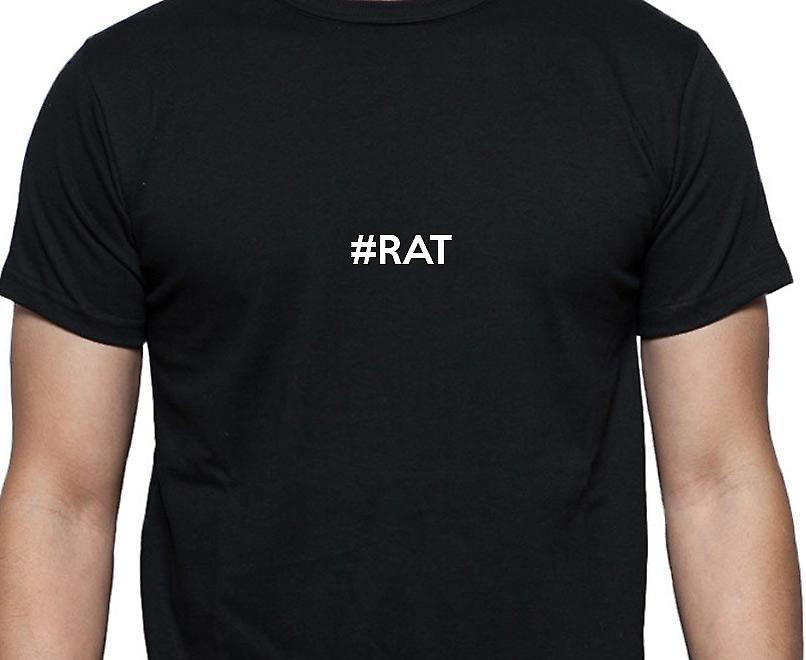 #Rat Hashag Rat zwarte Hand gedrukt T shirt