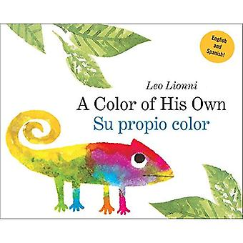 A Color of His Own: (Spanish-English Bilingual Edition)