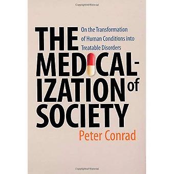 A medicalização da sociedade sobre a transformação das condições humanas em doenças tratáveis