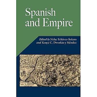 Spanish and Empire (Hispanic Issues) (Hispanic Issues Series)