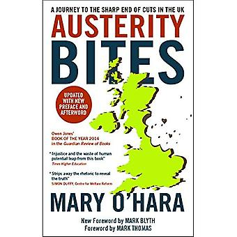 Austerity Bites: A Journey to the Sharp End of Cuts in the UK