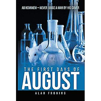 The First Days of August: Ad Hominem: Never Judge a Man by His Cover