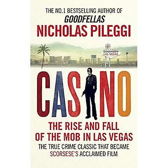 Casino: La subida y la caída de la mafia en Las Vegas