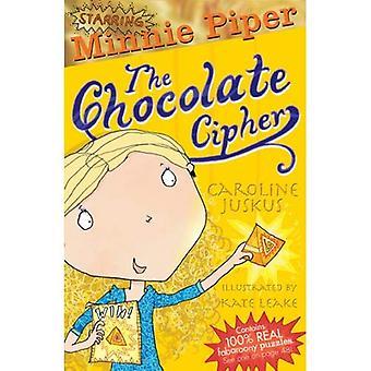 Minnie Piper: The Chocolate Cipher (Starring Minnie Piper)