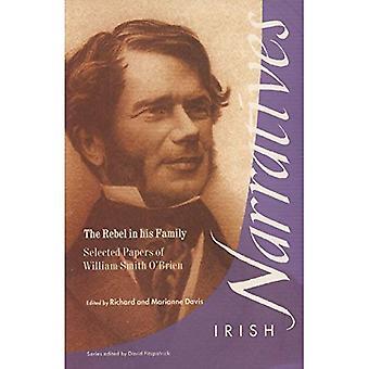 Rebell i hans familj: valt papper av William Smith O'Brien