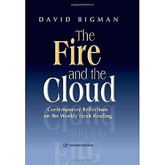 The Fire and the Cloud: Contemporary Reflections on the Weekly Torah Reading