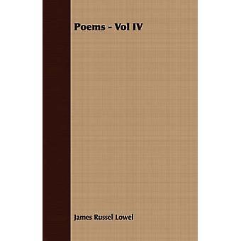 Poems  Vol IV by Lowel & James Russel