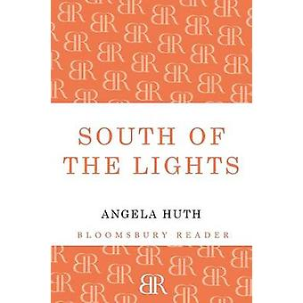 South of the Lights by Huth & Angela