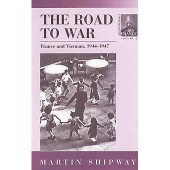 Der Weg zum Krieg Frankreich und Vietnam 19441947 von geneigten & M.