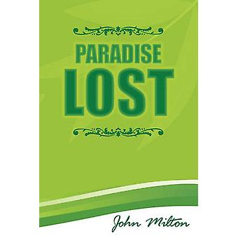 Paradise Lost by Milton & John