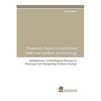 Towards More Cooperation and LowCarbon Technology by Lessmann & Kai