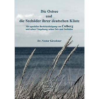 Die Ostsee Und Die Seebader Ihrer Deutschen Kuste by Girschner & Nestor