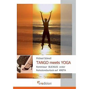 Tango Meets Yoga by Schnell & Michael