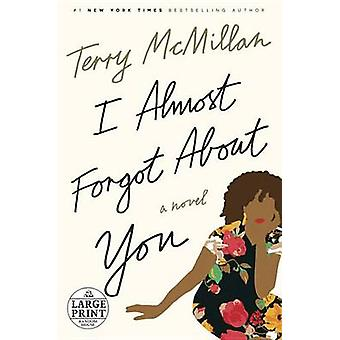 I Almost Forgot about You (large type edition) by Terry McMillan - 97