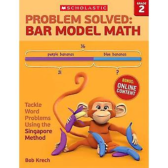 Problem Solved - Bar Model Math Grade 2 - Tackle Word Problems Using th