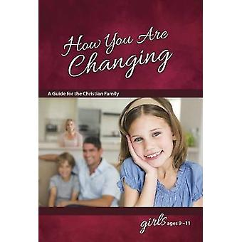 How You Are Changing - For Girls 9-11 by Jane Graver - 9780758649560 B