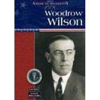 Woodrow Wilson by Ann Gaines - 9780791075975 Book
