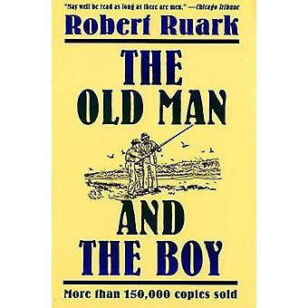 The Old Man and the Boy (Owl Book ed) by Robert Chester Ruark - 97808