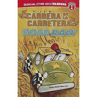 Carrera En La Carretera/Road Race by Melinda Melton Crow - 9781434239
