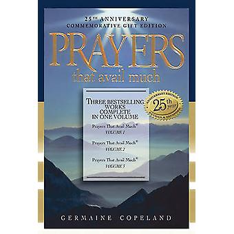 Prayers That Avail Much - Three Bestselling Volumes Complete in One Bo