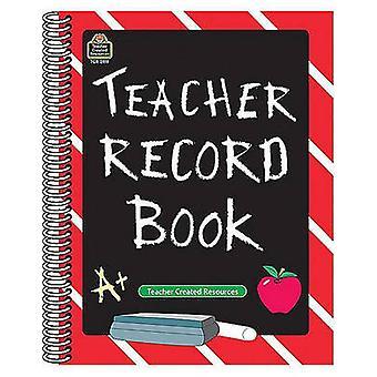 Teacher Record Book by Teacher Created Resources - 9781576901199 Book