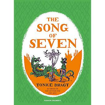 The Song of Seven by Tonke Dragt - Laura Watkinson - 9781782691105 Bo
