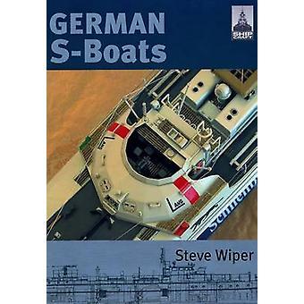 German S Boats by Steve Wiper - 9781848321229 Book