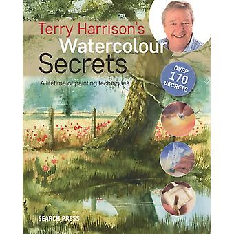 Terry Harrisons Watercolour Secrets by Harrison Terry