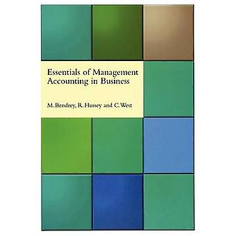 ESSENTIALS OF MANAGEMENT ACCOUNTING BUSINESS by Bendrey & M