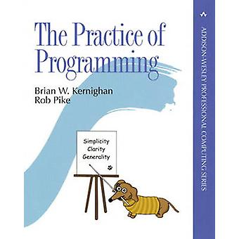 The Practice of Programming by Brian W. Kernighan - Rob Pike - 978020