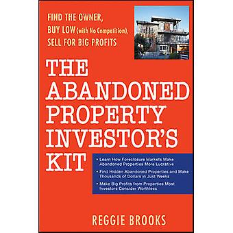 The Abandoned Property Investor's Kit - Find the Owner - Buy Low (with