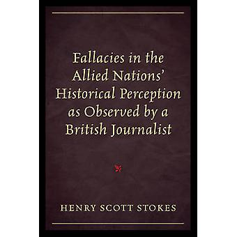 Fallacies in the Allied Nations' Historical Perception as Observed by