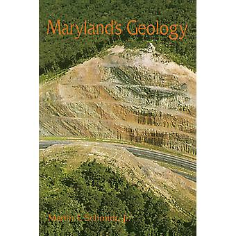 Maryland's Geology by Martin F. Schmidt - 9780764335938 Book
