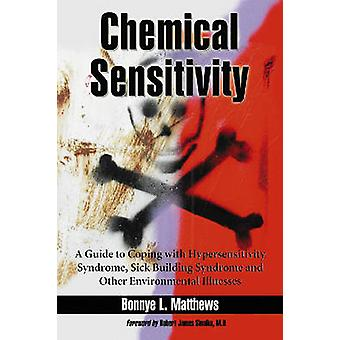 Chemical Sensitivity - A Guide to Coping with Hypersensitivity Syndrom
