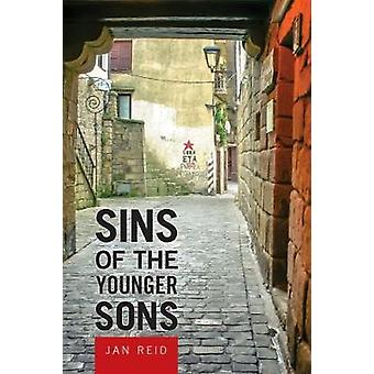 Sins of the Younger Sons by Jan Reid - 9780875656885 Book