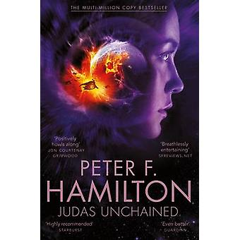 Judas Unchained (New edition) by Peter F. Hamilton - 9781447279679 Bo