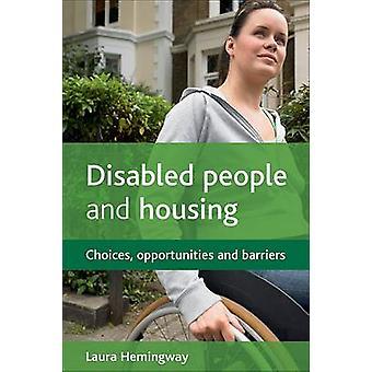 Menschen mit Behinderungen und Gehäuse - Möglichkeiten - Chancen und Hemmnisse durch