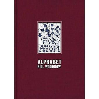 Bill Woodrow - Alphabet by Bill Woodrow - 9781907533839 Book