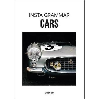 Insta Grammar - Cars by Insta Grammar - Cars - 9789401449663 Book