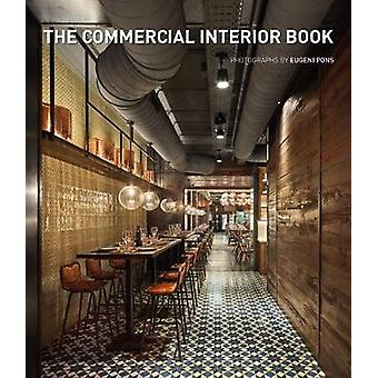 The Commercial Interior Book by The Commercial Interior Book - 978849
