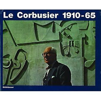 Le Corbusier - 1910-65 par W. Boesiger - Hans Girsberger - W. Boesiger
