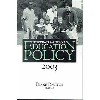 Brookings Papers på utbildningspolitik - 2003 av Dianne Ravitch - 978081