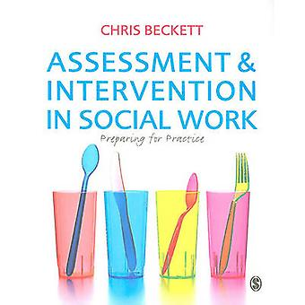 Assessment & Intervention in Social Work - Preparing for Practice by C